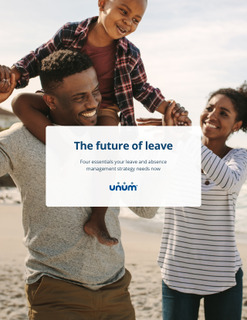 The Future of Leave: Four Essentials your Leave and Absence Management Strategy Needs Now