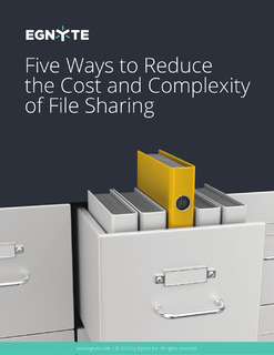 Five Ways to Reduce the Cost and Complexity of File Sharing