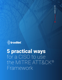 5 Practical Ways for a CISO to Use the MITRE ATT&CK® Framework