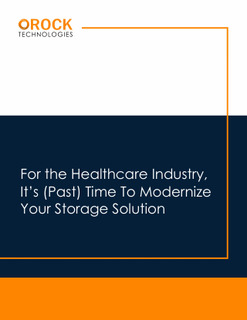 Download ORock's new healthcare white paper to learn how you can modernize your healthcare data storage solution