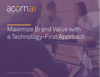 Maximize Brand Value with a Technology-First Approach