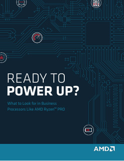 What to Look for in Business Processors Like AMD RyzenTM PRO