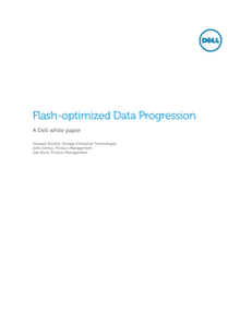Flash-optimized Data Progression
