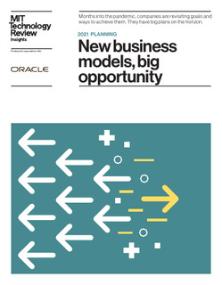 MIT Technology Review Insights- 2021 planning: New business models, big opportunity