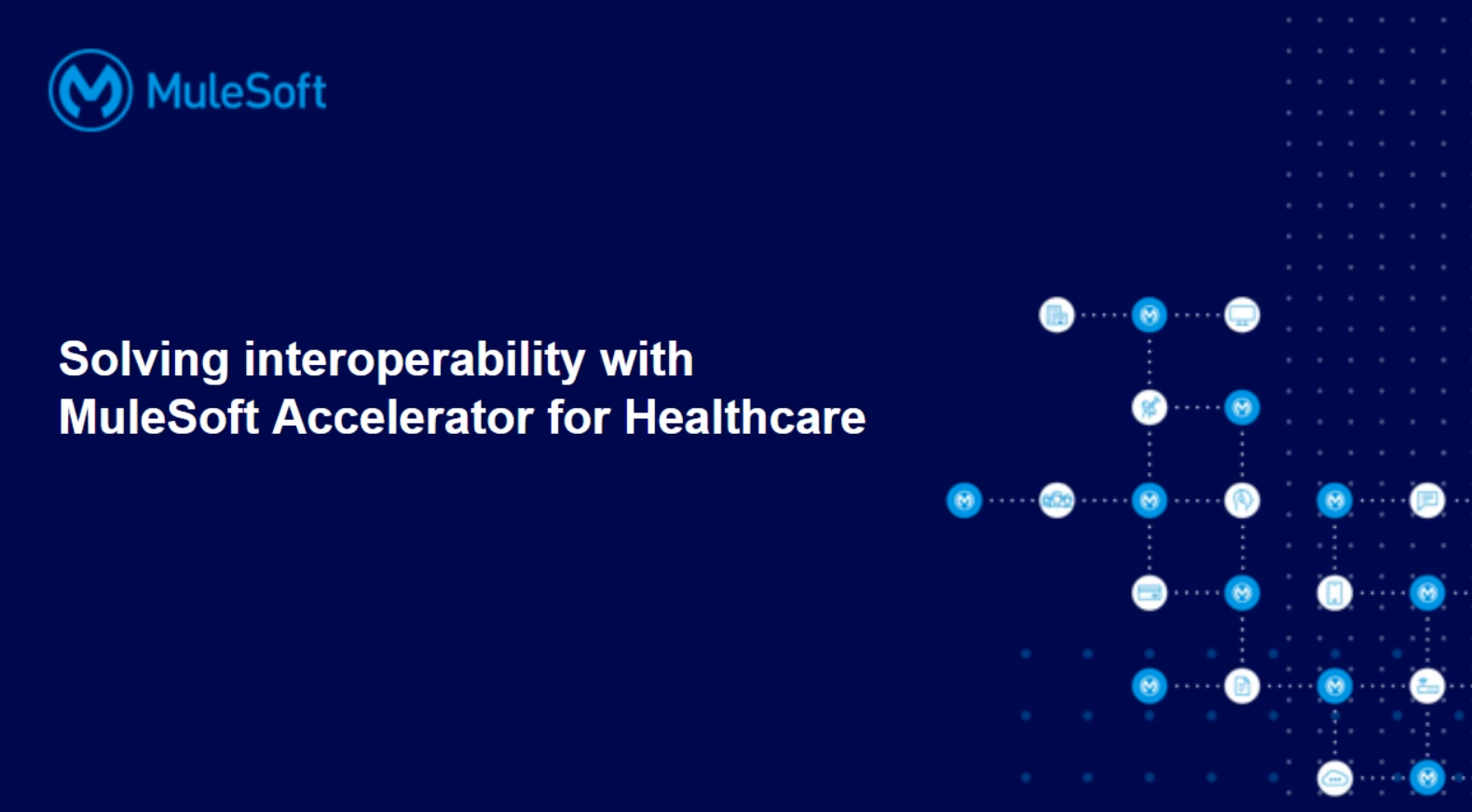 Solving interoperability with MuleSoft Accelerator for Healthcare