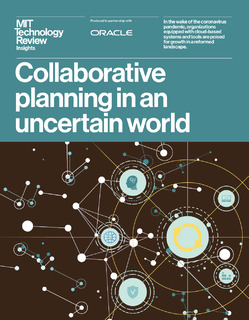 MIT Technology Review Insights- Collaborative planning in an uncertain world