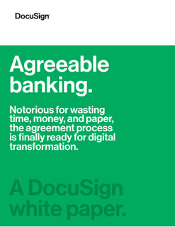 Modernize your bank with a fast, frictionless agreement process.