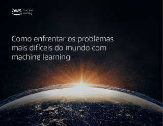 Como Enfrentar os Problemas Mais Difíceis Do Mundo Com Machine Learning