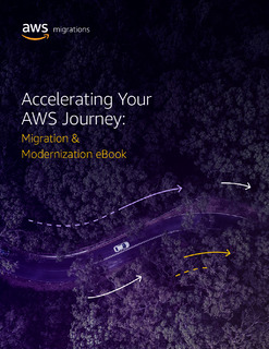 Accelerating Your AWS Journey: Migration & Modernization eBook