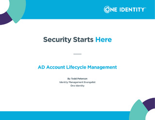 Security Starts Here: AD Account Lifecycle Management