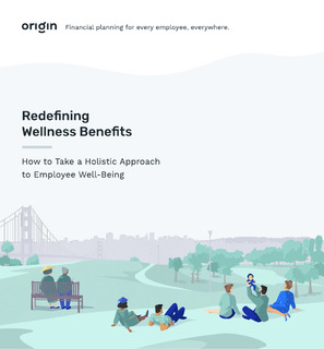 Redefining Wellness Benefits: How to Take a Holistic Approach To Employee Well-being
