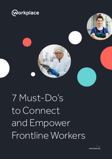 7 things Comms leaders must do to connect the frontline