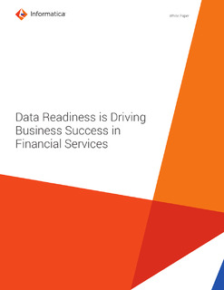 Data Readiness is Driving Business Success in Financial Services