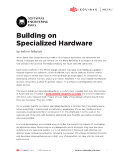 The Secret to High Performance: Building on Specialized Hardware