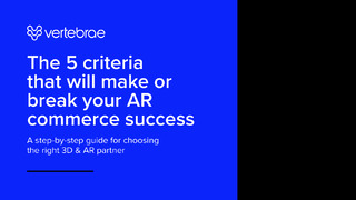The 5 Criteria That Will Make or Break Your AR Commerce Success