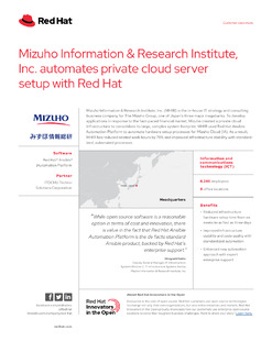 Mizuho Information & Research Institute, Inc. Automates Private Cloud Server Setup with Red Hat
