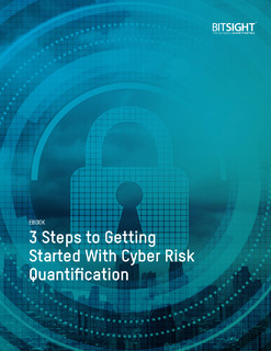 3 Steps to Getting Started With Cyber Risk Quantification
