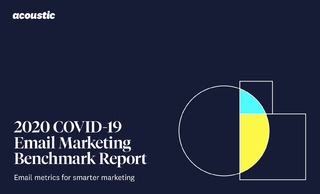 2020 COVID-19 Email Marketing Benchmark Report