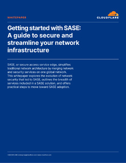 Getting Started with SASE: A Guide to Secure and Streamline Your Network Infrastructure