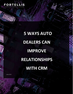 5 Ways Auto Dealers Can Improve Relationships with CRM