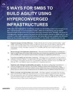 5 WAYS FOR SMBS TO BUILD AGILITY USING HYPERCONVERGED INFRASTRUCTURES