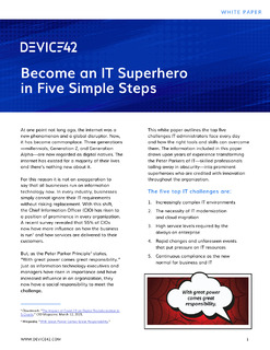Become an IT Superhero in Five Simple Steps