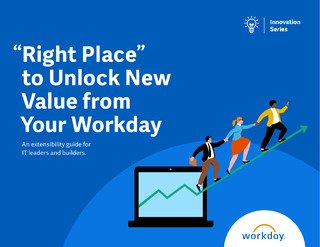 Workday Extensibility Guide for IT Leaders and Builders