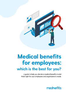 How to choose the right medical benefits model for your company