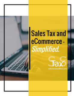 Sales Tax and eCommerce – Simplified.