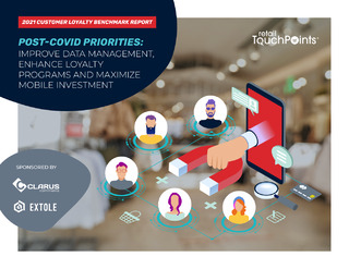 Post-Covid Priorities:  Improve Data Management, Enhance Loyalty Programs and Maximize Mobile Investment