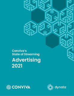 Conviva's State of Streaming Advertising 2021