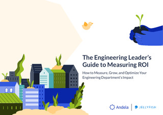 The Engineering Leader's Guide to Measuring ROI