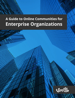 A Guide to Online Communities for Enterprise Organizations