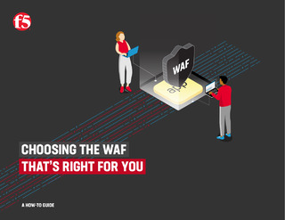 Choosing the WAF that's right for you