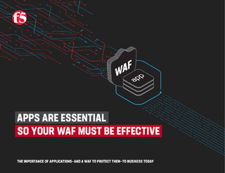Apps are essential so your WAF must be effective