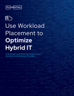 Use Workload Placement to Optimize Hybrid IT