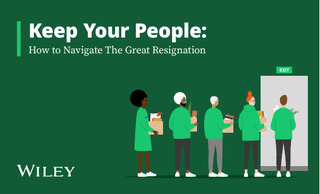 Keep Your People: How to Navigate the Great Resignation