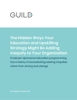 The Hidden Ways Your Education and Upskilling Strategy Might Be Adding Inequity to Your Organization