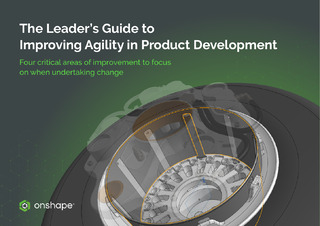 The Leader's Guide to Improving Agility in Product Development