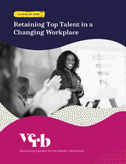 Retaining Top Talent in a Changing Workplace