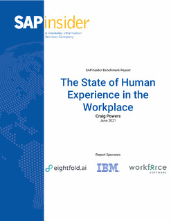 The State of Human Experience in the Workplace